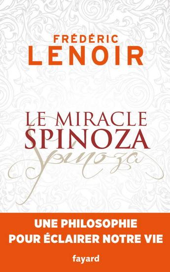 Lire entre les lignes-3.Le miracle spinoza